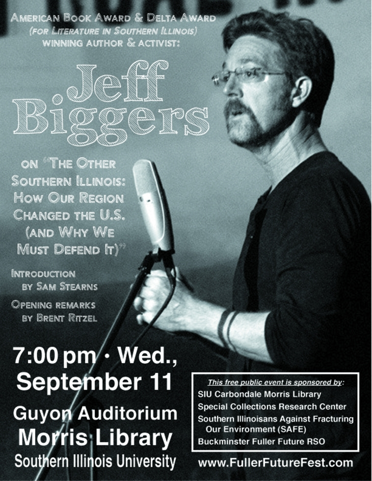 Jeff Biggers will be speaking at SIU Carbondale's Morris Library on September 11, 2013