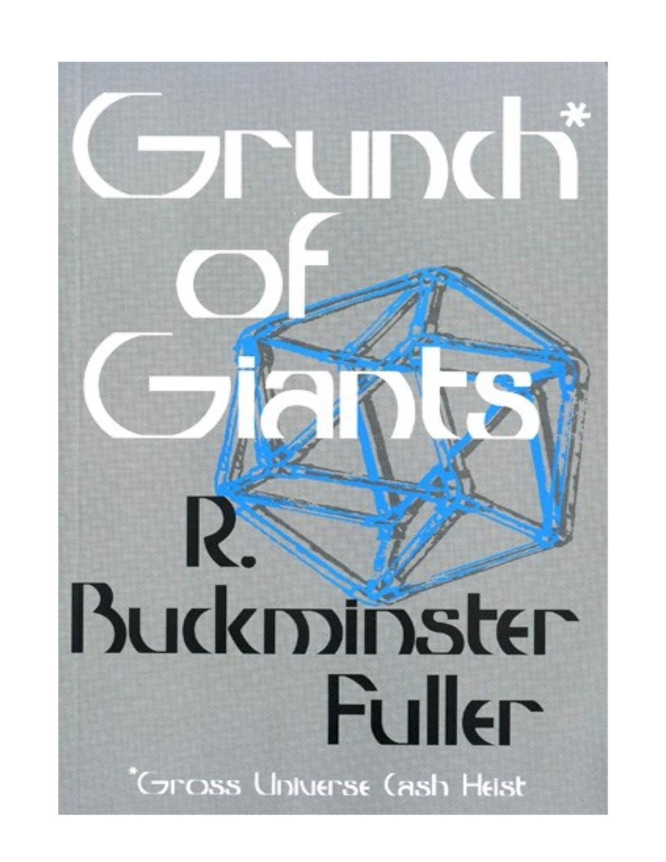 BuckminsterFuller-GrunchOfGiants